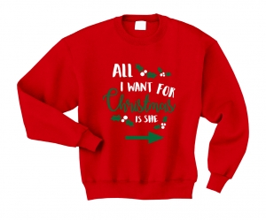 Bluza ALL I WANT FOR CHRISTMAS IS SHE boże narodzenie