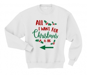 Bluza ALL I WANT FOR CHRISTMAS IS HE boże narodzenie