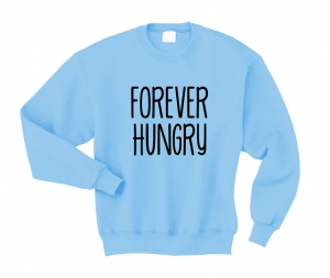 Bluza FOREVER HUNGRY